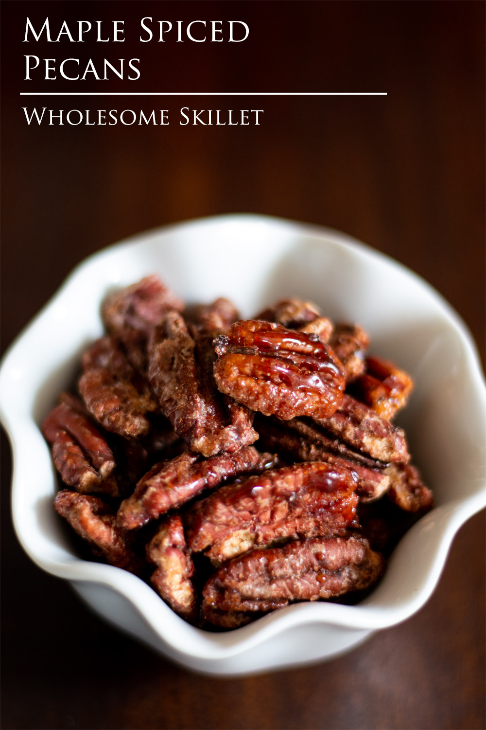Maple Spiced Pecans - Toasted pecans with a light glaze of spiced maple syrup are a great snack you will love.