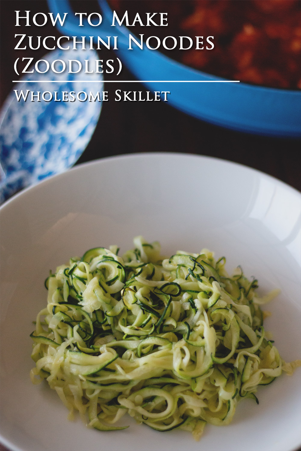 How to Make Noodles from Zucchini (Zoodles)
