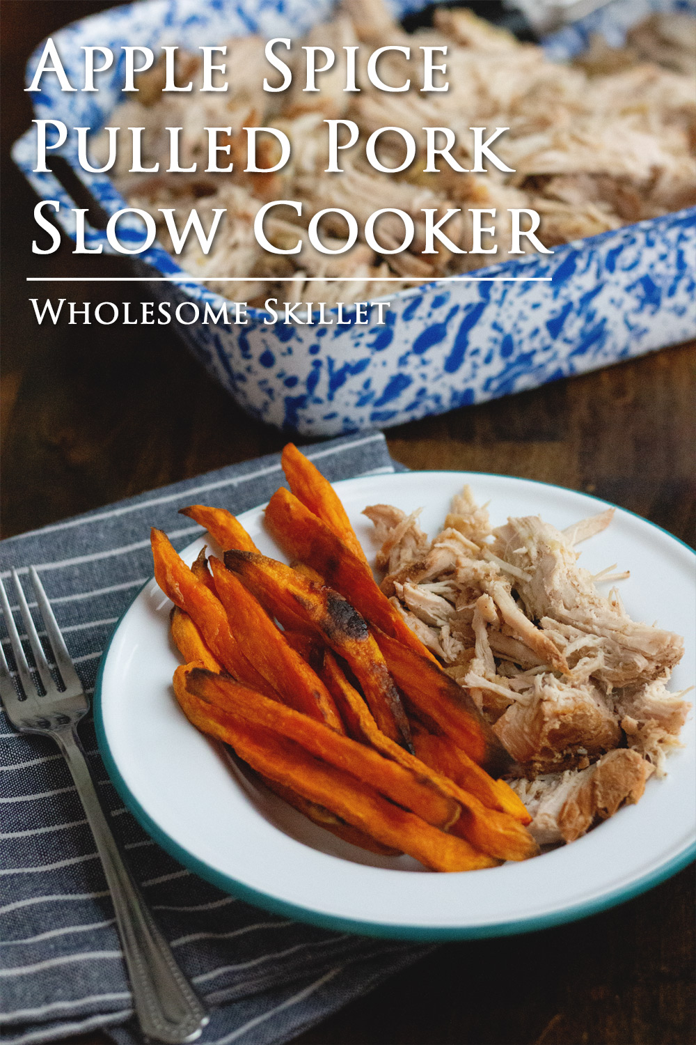 Apple Spiced Pulled Pork in the Slow Cooker - Recipe from Wholesome Skillet