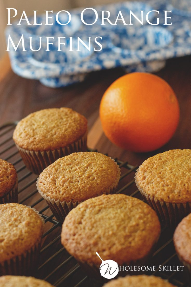 Paleo Orange Muffins are healthy and delicious breakfast muffins, made from scratch with orange juice and orange zest.  Get the recipe from Wholesome Skillet.